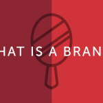 So, What Is A Brand?
